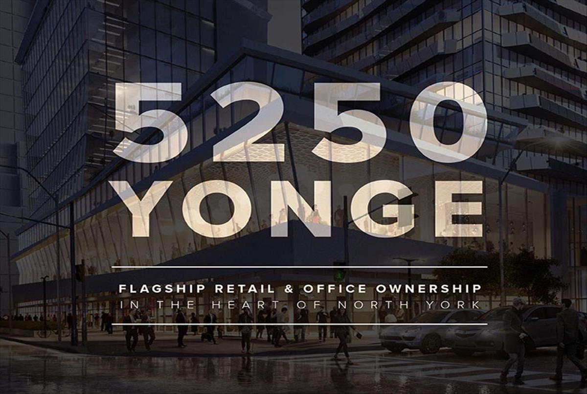WELCOME TO 5250 AND 5220 YONGE ST 1